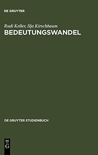 Bedeutungswandel: Eine Einführung: Eine Einfuhrung (De Gruyter Studienbuch)