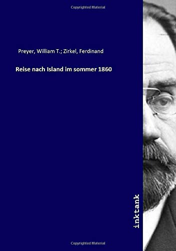 Reise nach Island im sommer 1860