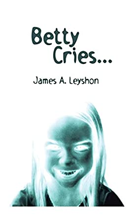 Betty Cries . . .