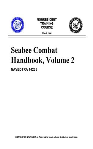 U. S. Navy Seabee Combat Handbook, Volume 2 (English Edition)