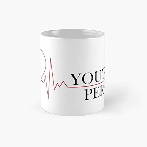 You\'re My Person Classic Mug Best Gift Funny Coffee Mugs 11 Oz