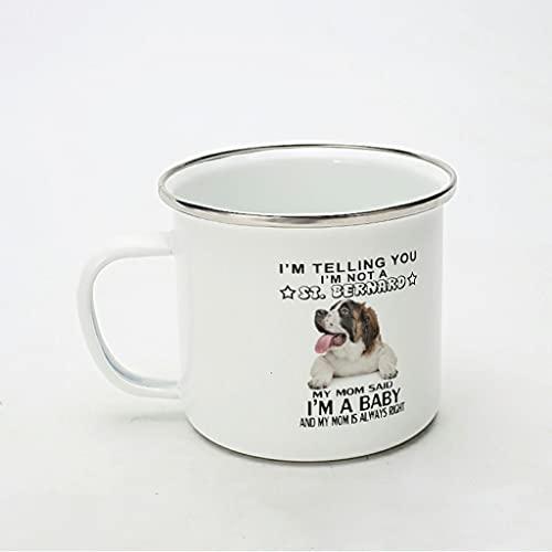 KittyliNO5 Taza esmaltada con diseño de perro St Bernard Meine Mutter Immer Recht ligera y resistente a los golpes, ideal para el hogar, la oficina, viajes o camping, color blanco, 350 ml
