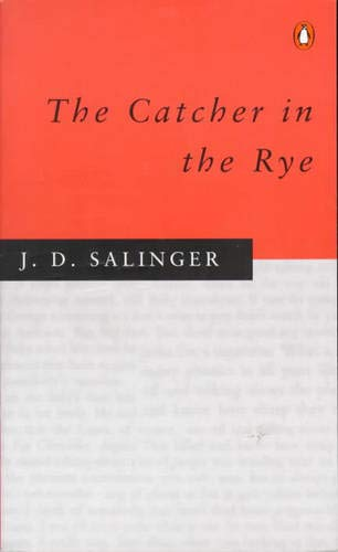 The Catcher in the Rye. (Roman)