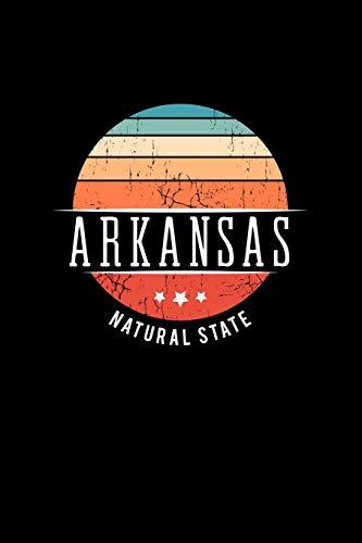 Arkansas Natural State: Arkansas State USA Souvenir Blank Notebook Journal