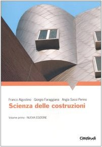 Scienza delle costruzioni (Vol. 1)