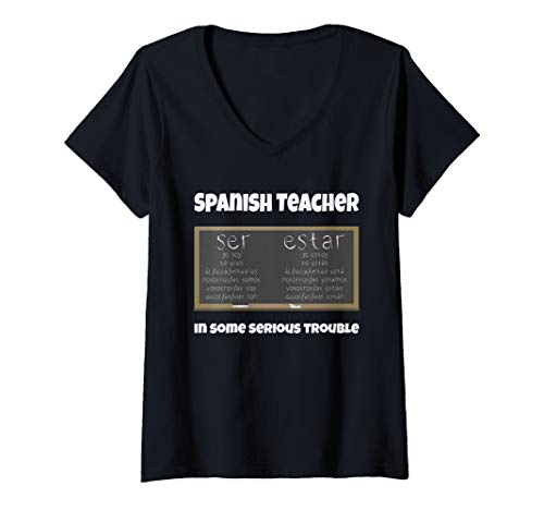 Womens Spanish Teacher Gift Ser Estar Verbs - Spanish Grammar Gift V-Neck T-Shirt