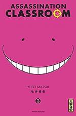 Assassination classroom, tome 3 d'Yusei Matsui