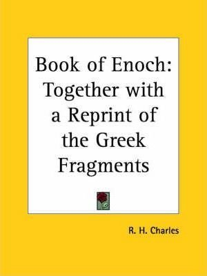"""Book of Enoch: Together with a Reprint of the """"Greek Fragments"""" (1912)(Paperback) - 1997 Edition"""