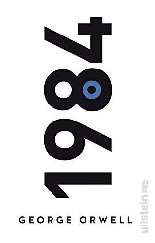 1984: in der Übersetzung von Michael Walter | Der dystopische Klassiker mit einem Nachwort von Daniel Kehlmann