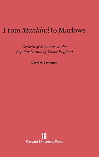 From Mankind to Marlowe