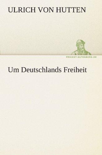 Um Deutschlands Freiheit (TREDITION CLASSICS)