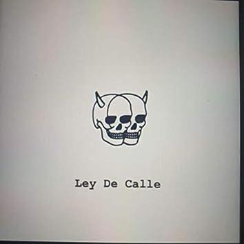 LEY DE CALLE
