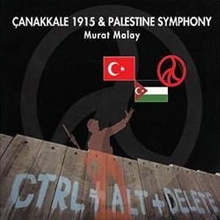Canakkale 1915 & Palestine Symphony