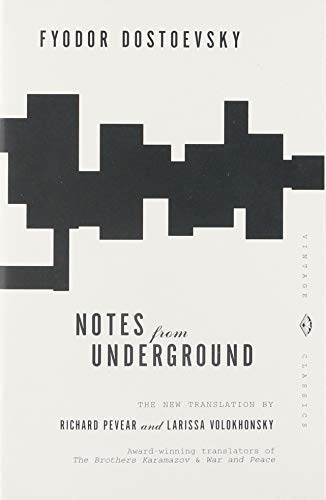 Notes from Underground (Vintage Classics)