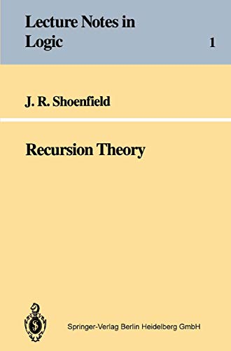 Recursion Theory (Lecture notes in logic, nr.1)