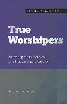 True Worshipers