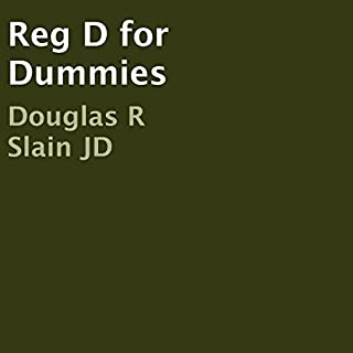 Reg D for Dummies                   By:                                                                                                                                 Douglas Slain                               Narrated by:                                                                                                                                 Andrew J. Cornelius                      Length: 1 hr and 8 mins     2 ratings     Overall 5.0
