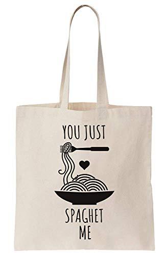 You Just Spaghet Me Canvas Tote Bag Tragetasche