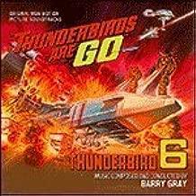 Thunderbirds Are Go! / Thunderbird 6-Original Soundtrack Recordings by Barry Gray [Music CD] by Barry Gray (2014-05-04)