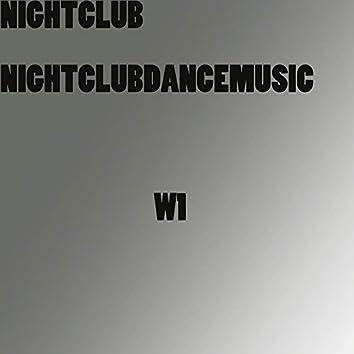 NIGHTCLUBDANCEMUSIC W1