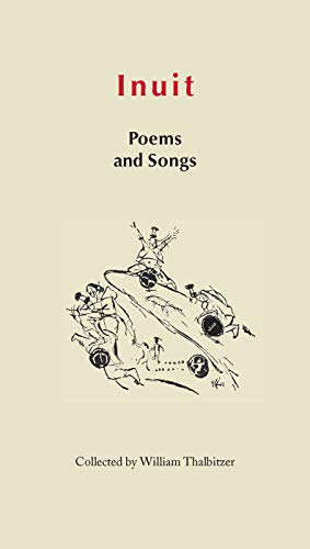Inuit Poems and Songs: Folk poetry of East Greenland: Folk Poetry of Greenland (Adventures in New Lands, Band 8)