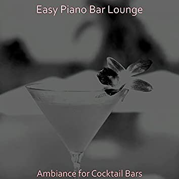 Ambiance for Cocktail Bars
