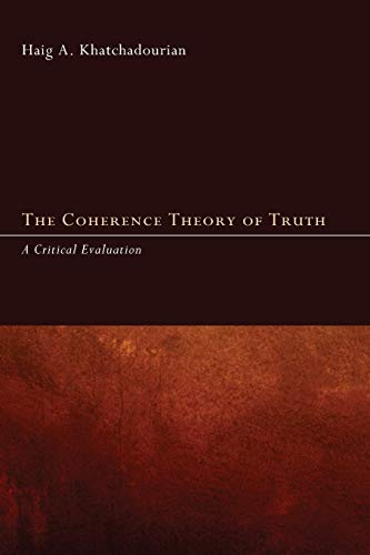 The Coherence Theory of Truth: A Critical Evaluation