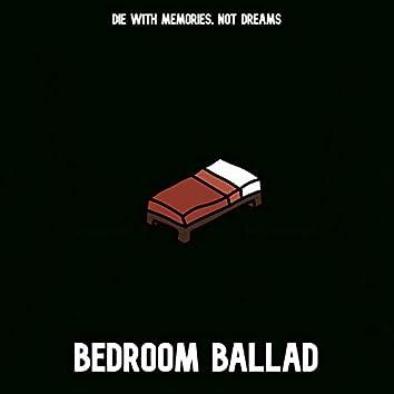 Bedroom Ballad