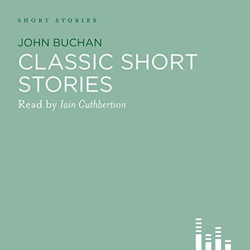 Classic John Buchan Stories cover art