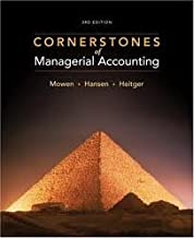 Cornerstones of Managerial Accounting 3th (third) edition Text Only