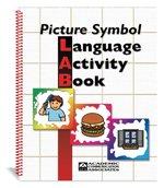 Picture Symbol Language Activity Book: A Communication Board Picture Resource (Augmentative Communication Book Series)