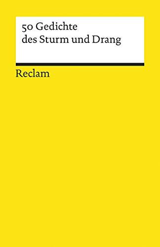 50 Gedichte des Sturm und Drang (Reclams Universal-Bibliothek)