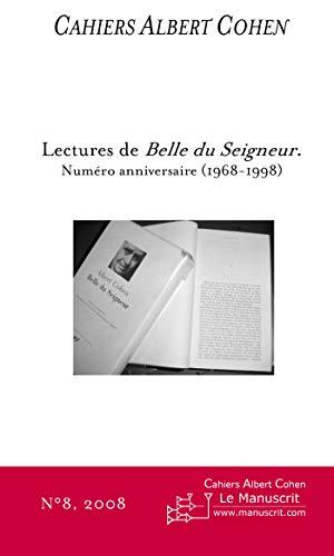 CAHIERS ALBERT COHEN N°8, LECTURES DE BELLE DU SEIGNEUR