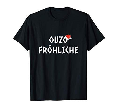 Ouzo Fröhliche Weihnachten griechischer Schnaps für Griechen T-Shirt