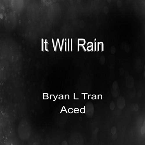 Bryan L Tran & Aced