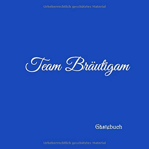 Team Bräutigam Gästebuch: Gästebuch Team Bräutigam für Junggesellinnen-Abschied JGA Party...