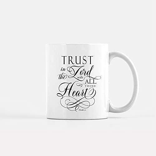 Divertida taza de café personalizada Taza de café Trust in The Lord with All Thine Heart Taza con letras a mano, taza inspiradora, taza de café cristiano, taza personalizada de 11 onzas