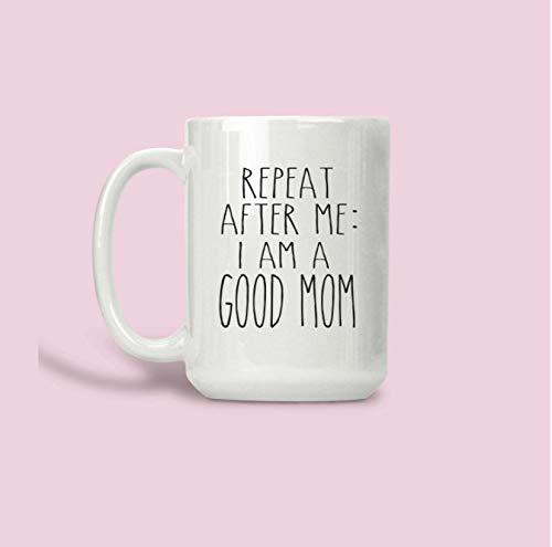Goede moeder ik ben een goede moeder het doen van een goede baan moeder Mok voor moeder Vaatwasser veilig Mok Magnetron Safe Mok Gift voor haar