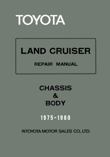 Image OfToyota Land Cruiser Repair Manual - Chassis & Body - 1975-1980