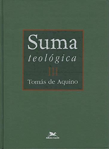 Suma teológica - Vol. III - (Bilíngue - Capa Dura): Volume III - I - II Parte - Questões 1 - 48: 3