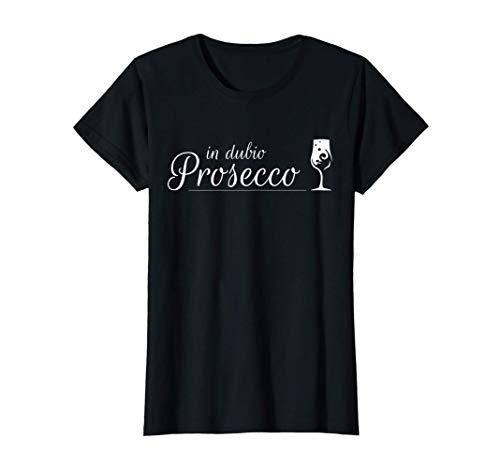 Damen Prosecco Shirt In Dubio Prosecco | Witziges Party Semi Secco T-Shirt