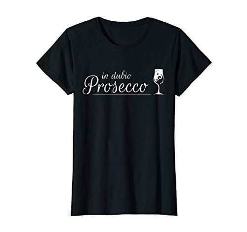 Damen Prosecco Shirt In Dubio Prosecco | Witziges Party Semi Secco T-Shirt