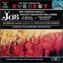 Ralph Vaughan-Williams: Job (A Masque for Dancing); The Wasps; Malcom Arnold: Four Scottish Dances