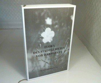 Flora des Stadtgebietes von Darmstadt. Ergebnisse einer Rasterkartierung.