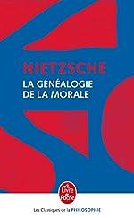 La Généalogie de la morale de Friedrich Nietzsche