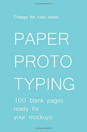 Paper prototyping: 100 blank pages ready for your mockups (Notebooks for designers, Band 5)