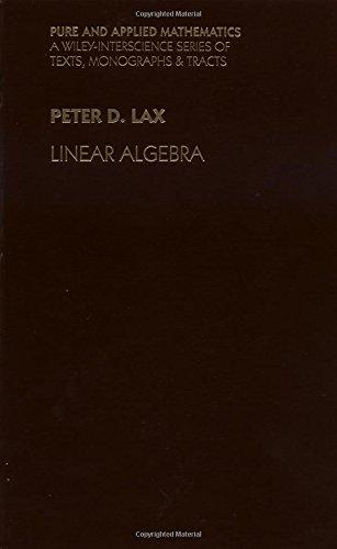 Linear Algebra. Pure and Applied Mathematics