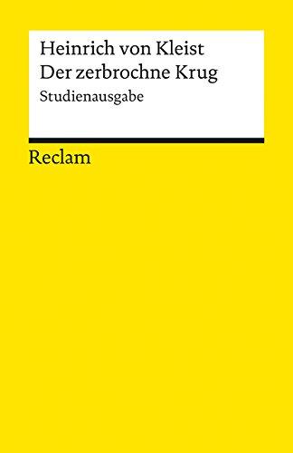Der zerbrochne Krug: Studienausgabe (Reclams Universal-Bibliothek)