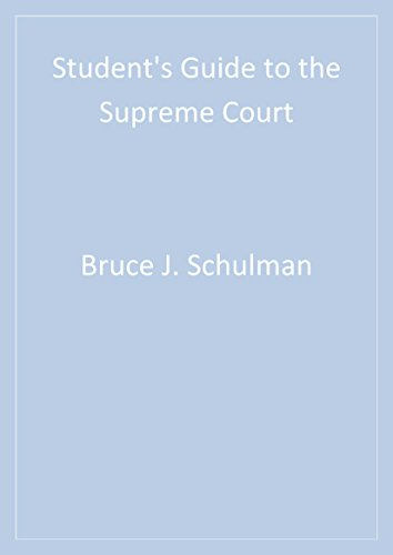 Student′s Guide to the Supreme Court (Student's Guide to the U.S. Government Book 4) (English Edition)