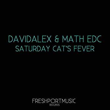 Saturday Cat's Fever